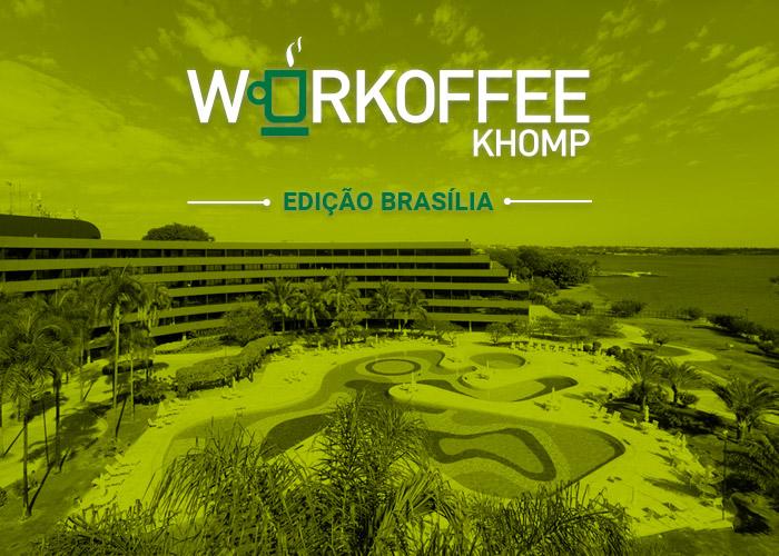 Workoffee Khomp Edição Brasilia