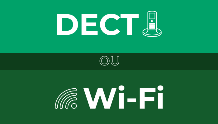 Blog - Post DECT ou Wi-FI