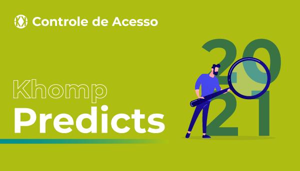 Blog Khomp - Predicts Controle de Acesso