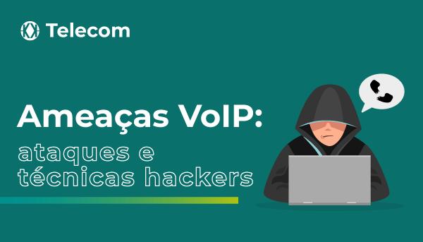 Blog Khomp - Ataques de Telefonia VoIP